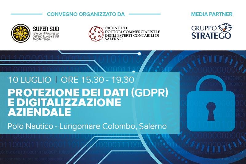 You are currently viewing Convegno: Protezione dei dati (GDPR) e digitalizzazione aziendale