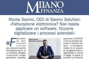 """Read more about the article L'intervento di Nicola Savino sulla """"Fatturazione Elettronica Obbligatoria"""" su Milano Finanza"""