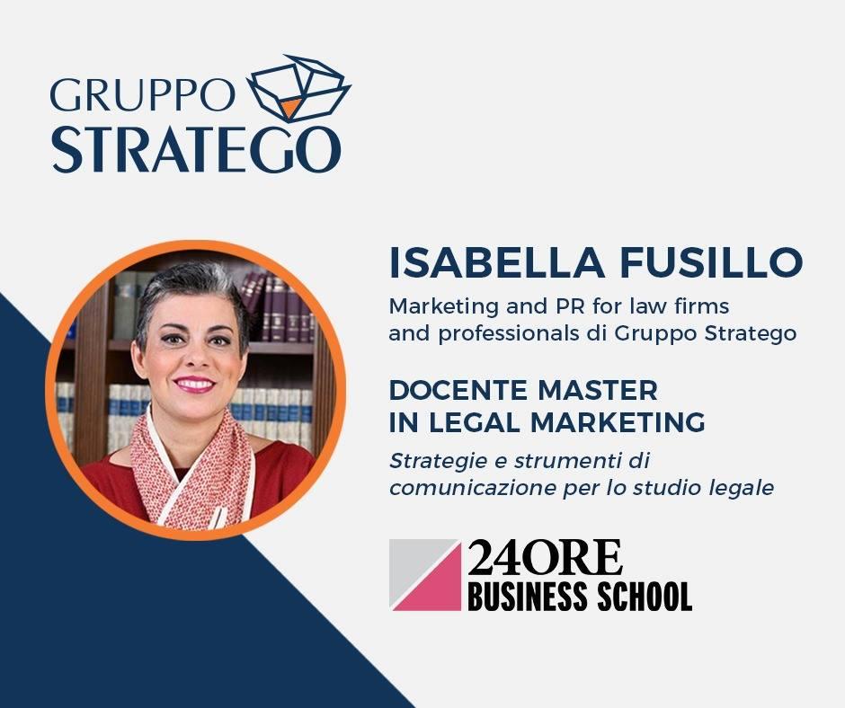 Read more about the article Isabella Fusillo di Gruppo Stratego tra i docenti del Master in Legal Marketing della Business School de Il Sole 24 Ore
