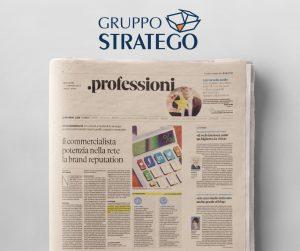Read more about the article Come migliorare la brand reputation degli studi professionali: l'approfondimento della nostra Isabella Fusillo su Il Sole 24 Ore