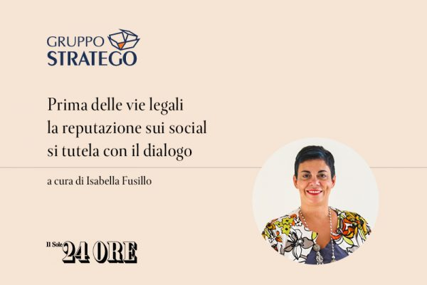 Read more about the article Prima delle vie legali la reputazione sui social si tutela con il dialogo