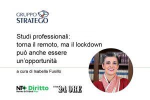 Read more about the article Studi professionali: torna il remoto, ma il lockdown può anche essere un'opportunità