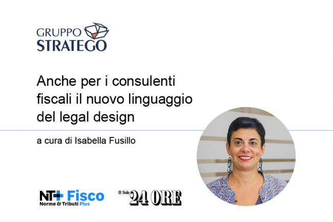 Anche per i consulenti fiscali il nuovo linguaggio del legal design