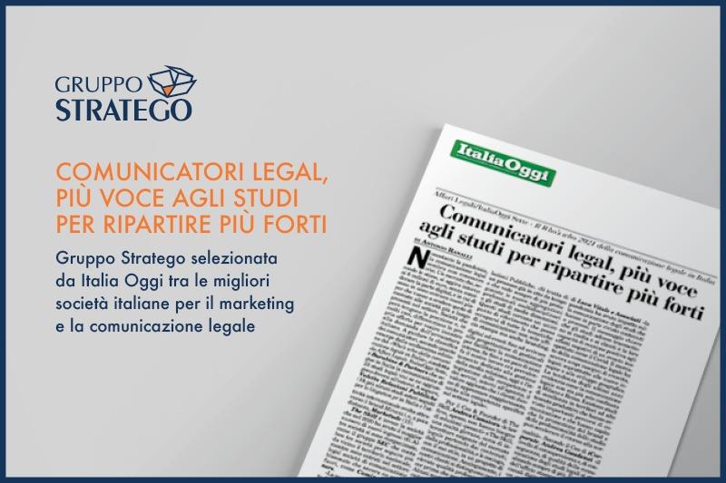 You are currently viewing Gruppo Stratego tra le migliori società italiane per il marketing delle professioni e la comunicazione legale